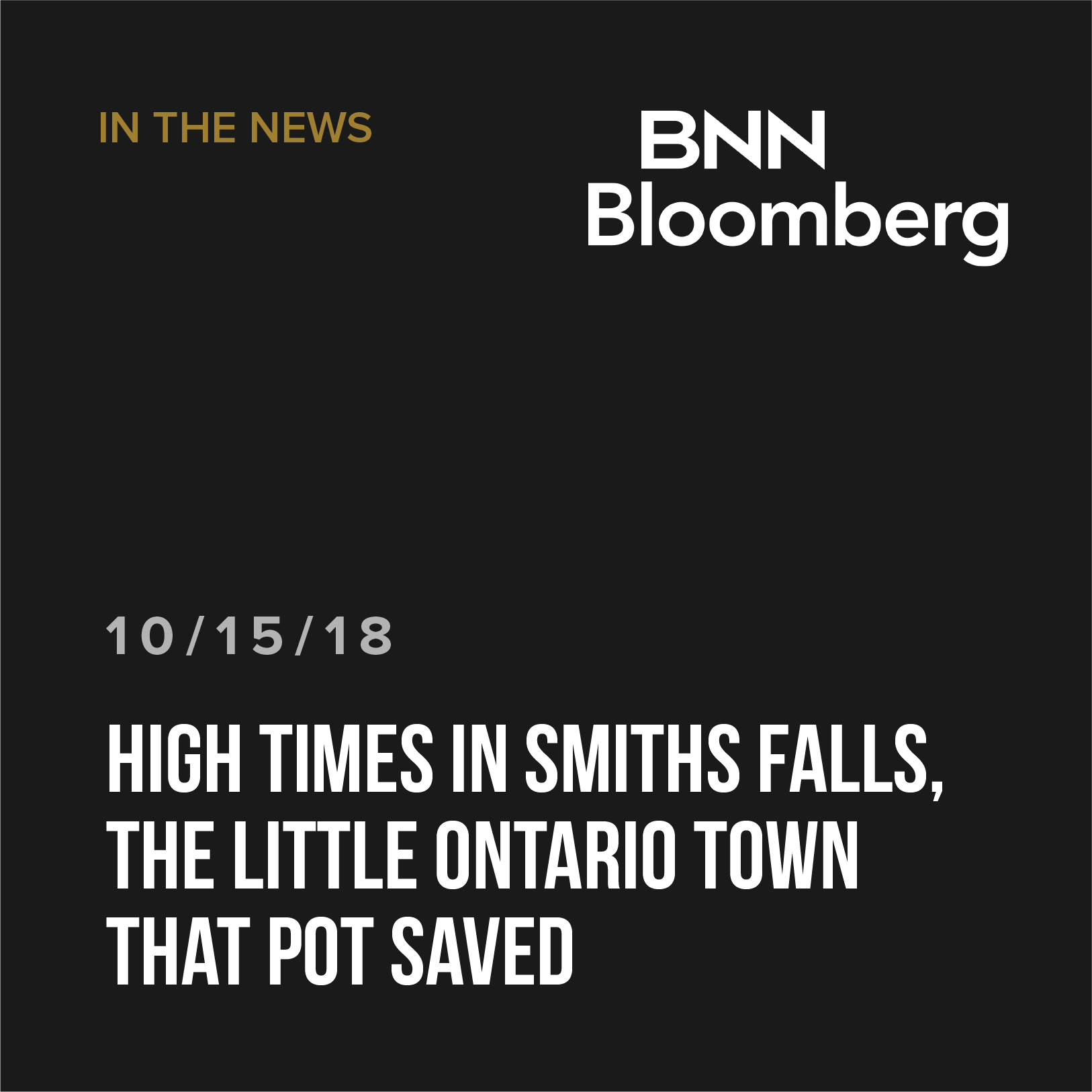 High times in Smiths Falls, the little Ontario town that pot saved