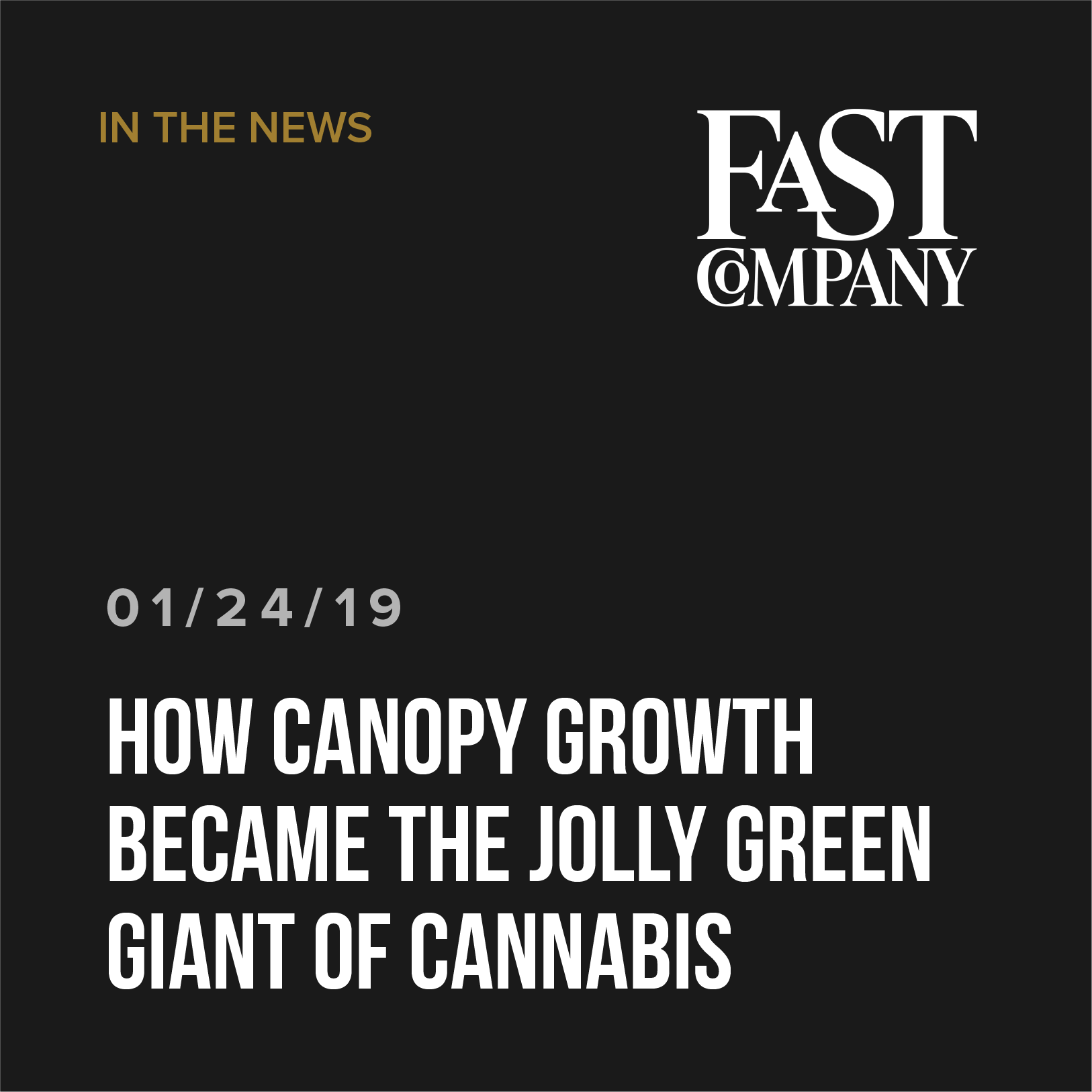 How Canopy Growth became the Jolly Green Giant of cannabis