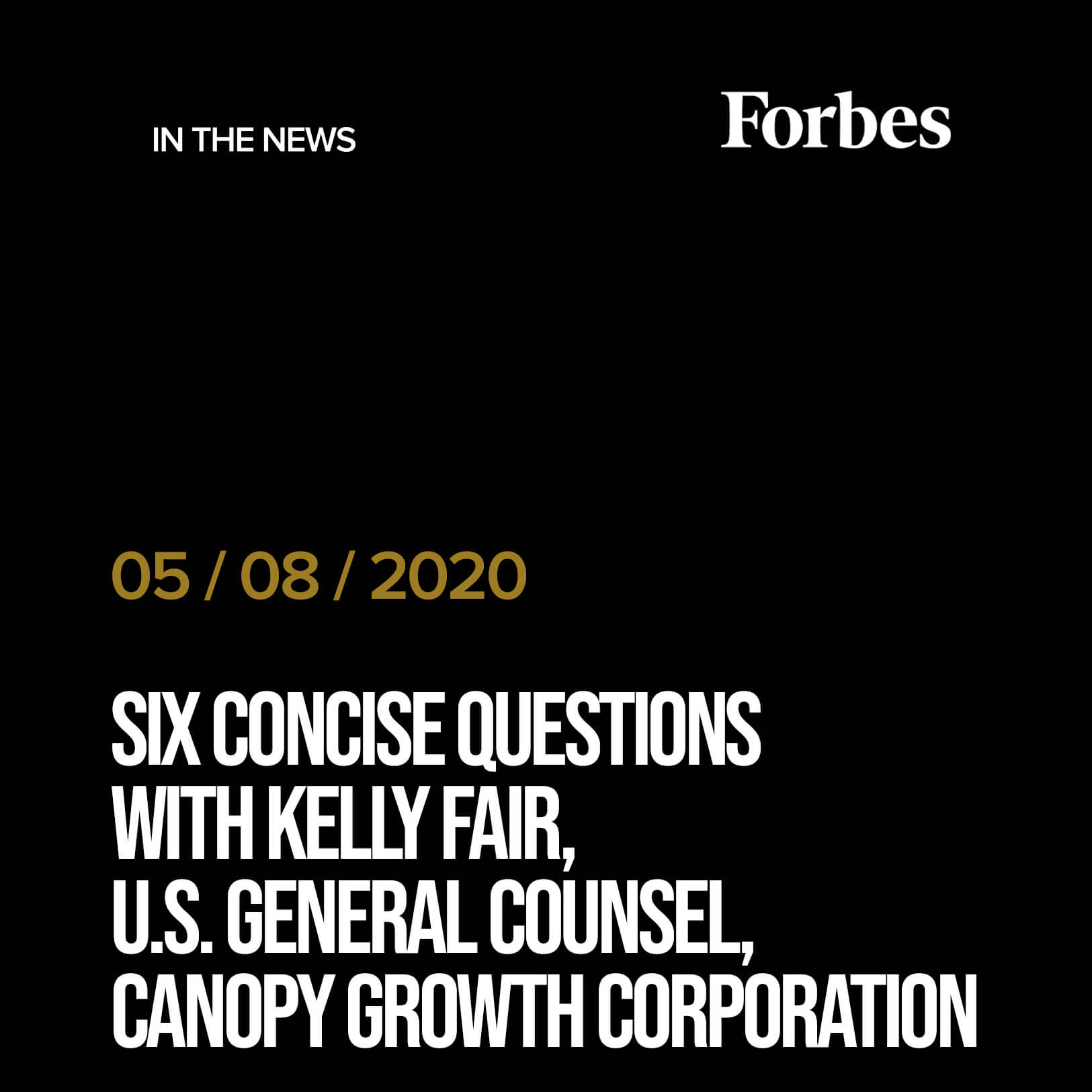 Six Concise Questions With Kelly Fair, U.S. General Counsel, Canopy Growth Corporation