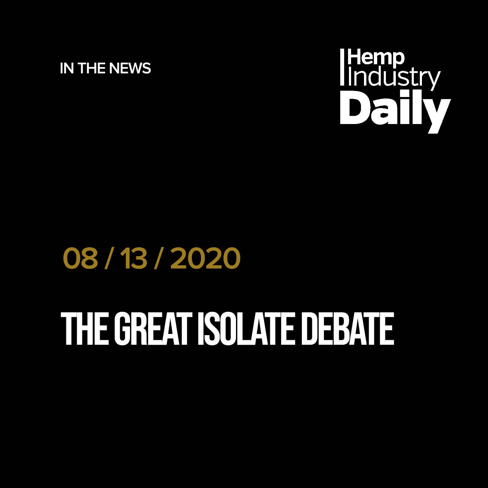 The Great Isolate Debate