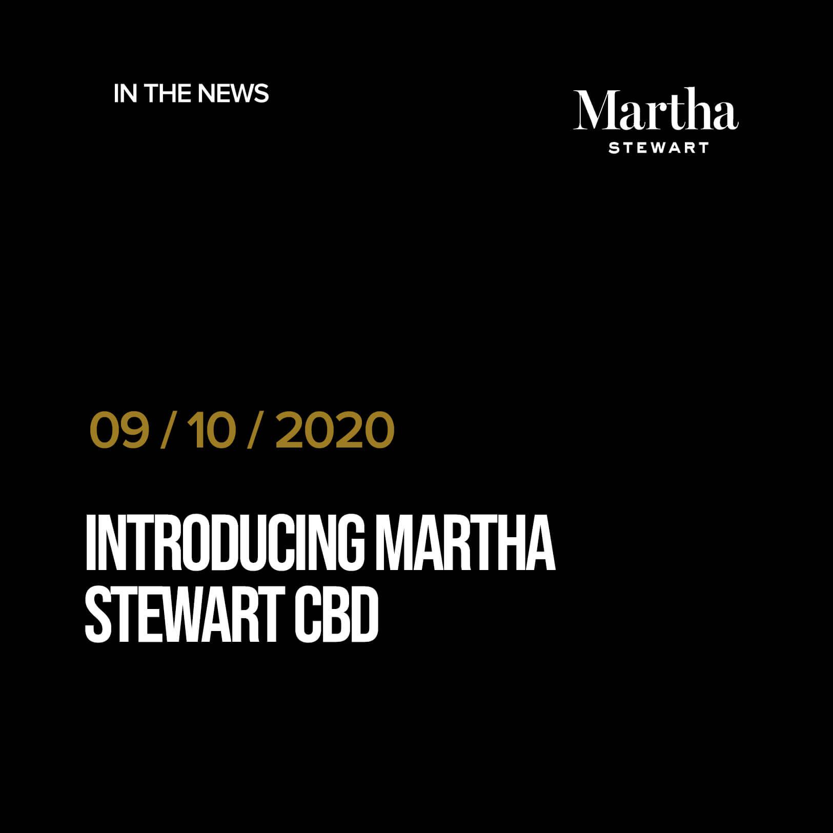 Introducing Martha Stewart CBD