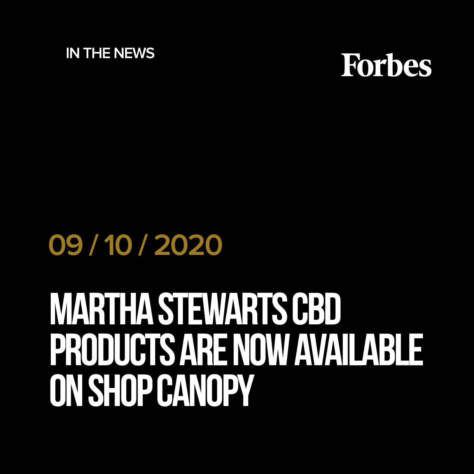 Martha Stewart cbd products now available on shopcanopy.com
