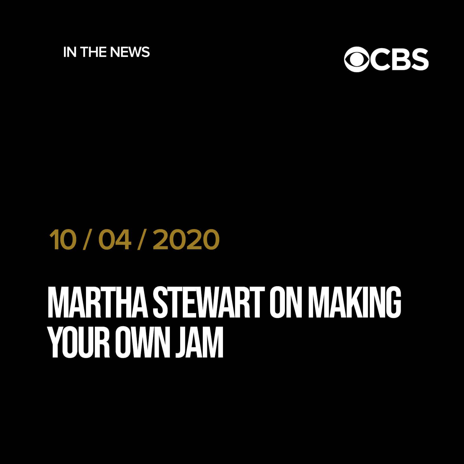 Martha Stewart on making your own jam