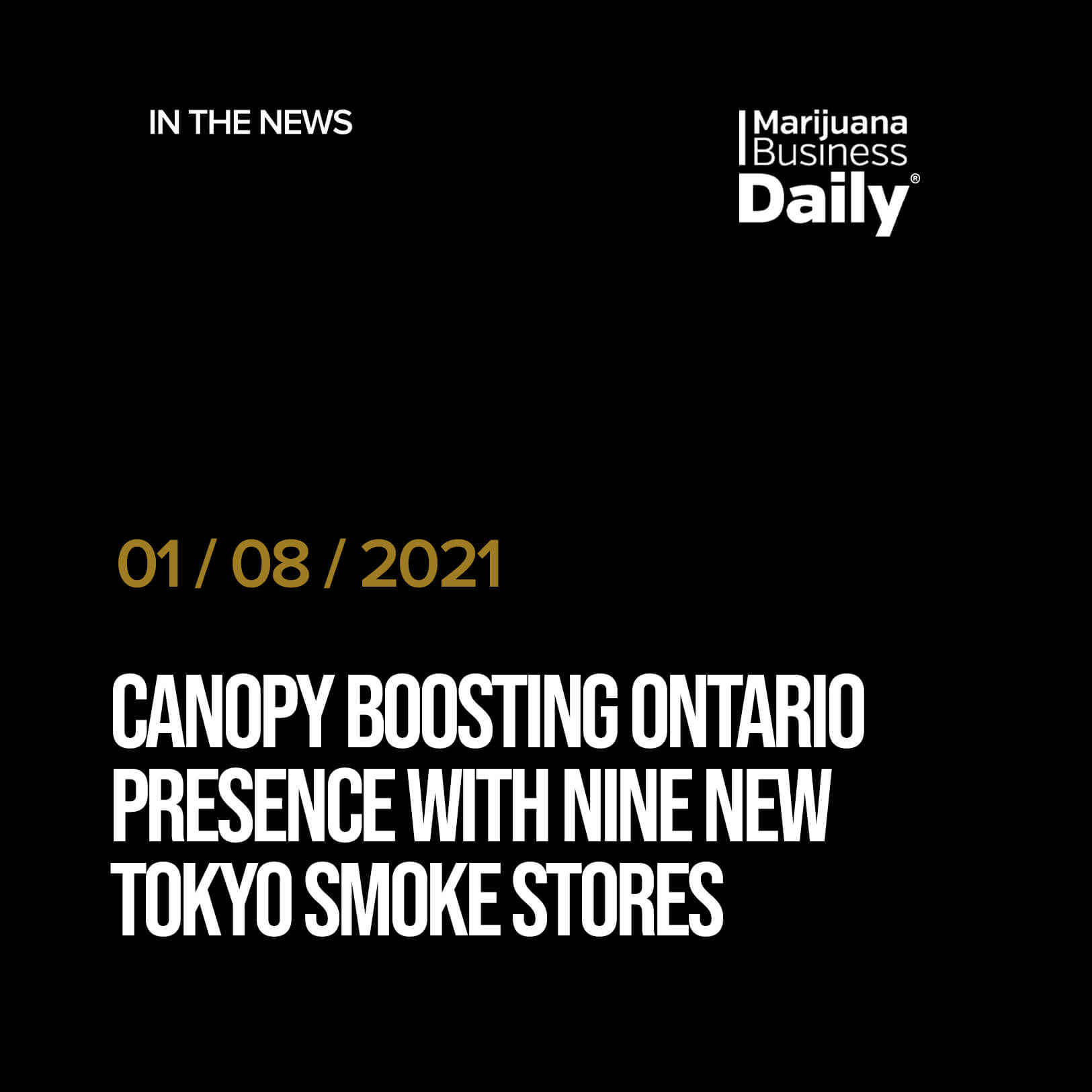 Canopy boosting Ontario presence with nine new Tokyo Smoke stores